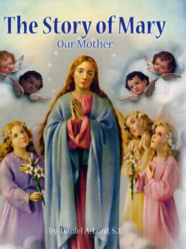 Story of Mary Our Mother
