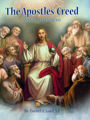 Apostles' Creed: What We Believe