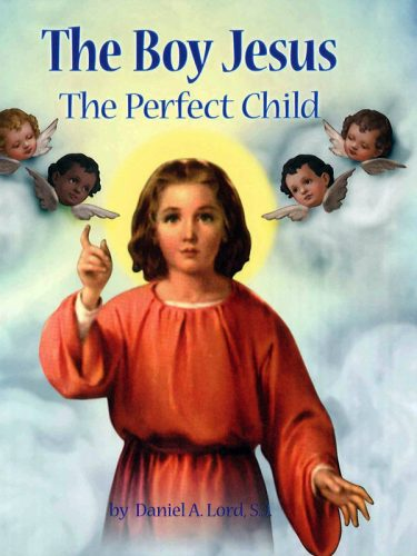 Boy Jesus: The Perfect Child