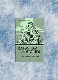 Catechism in Stories: The Commandments