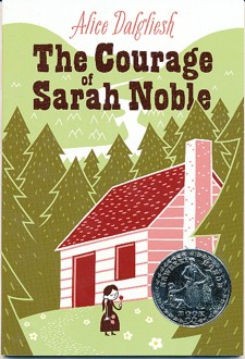 Courage of Sarah Noble Softcover